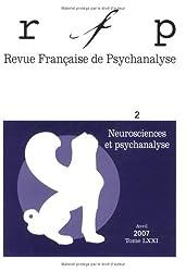 Revue Française de Psychanalyse, Tome 71 N° 2, Avril : Neurosciences et psychanalyse