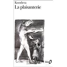 PLAISANTERIE (LA)