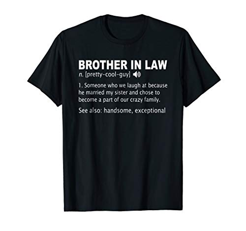 \ Funny Brother In Law Definition T-shirt Gift