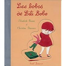Bobos de Lili Bobo (Les)