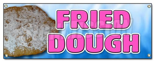 FRIED DOUGH BANNER SIGN carnival elephant ear deep fried batter powder sugar