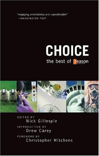 Choice: The Best of Reason pdf epub