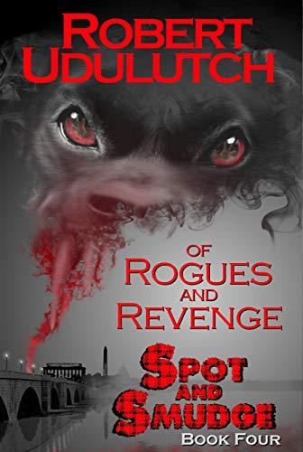 Single Creature Bond - Of Rogues and Revenge: Spot and Smudge - Book Four