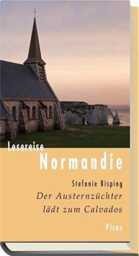 Lesereise Normandie: Der Austernzüchter lädt zum Calvados