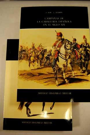 Campañas de la caballería española en el siglo XIX: Amazon.es: Libros