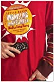 img - for George Beahm: Unraveling the Mysteries of the Big Bang Theory : An Unabashedly Unauthorized TV Show Companion (Paperback - Revised Ed.); 2014 Edition book / textbook / text book