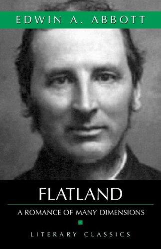 Flatland: A Romance Of Many Dimensions (Literary Classics)