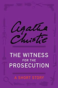 The Witness for the Prosecution by [Christie, Agatha]