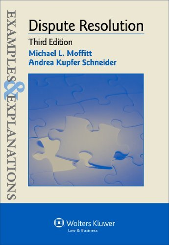 Download By Andrea Kupfer Schneider Examples & Explanations: Dispute Resolution (3rd Edition) pdf epub