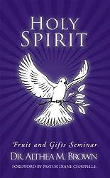 Holy Spirit: Fruit and Gifts Seminar