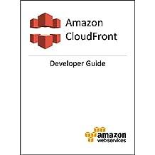 Amazon CloudFront: Developer Guide
