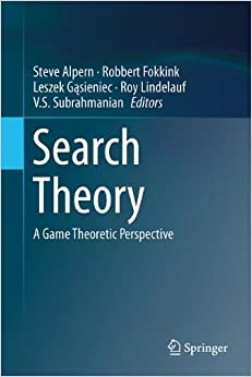 Search Theory: A Game Theoretic Perspective