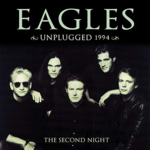 Unplugged: Second Night (Don Henley Live Heart Of The Matter)