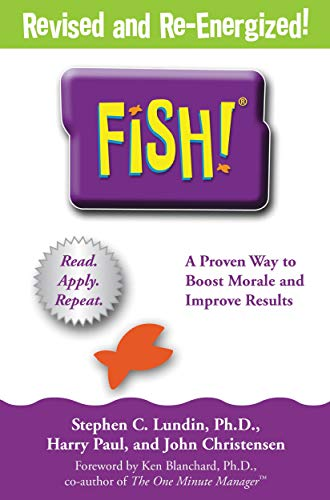 Fish!: A Remarkable Way to Boost Morale and Improve Results ()