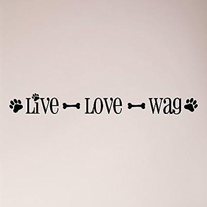 Amazoncom 24x3 Live Love Wag Dog Pet Wall Decal Sticker Art