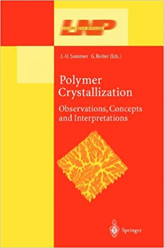 Book Polymer Crystallization: Obervations, Concepts and Interpretations (Lecture Notes in Physics)