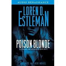 Poison Blonde: An Amos Walker Novel