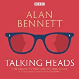 img - for The Complete Talking Heads: The Classic BBC Radio 4 Monologues Plus A Woman of No Importance book / textbook / text book