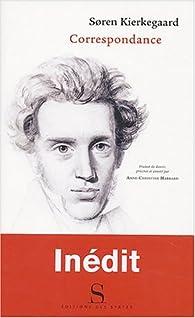 Correspondance par Sören Kierkegaard