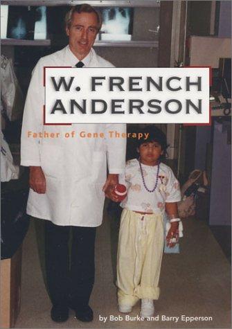 Ο γενετιστής William French Anderson