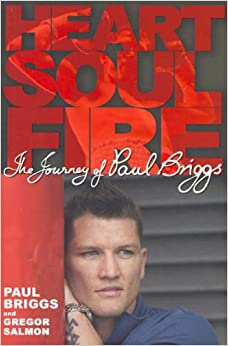 Heart, Soul, Fire: The Life of Paul Briggs