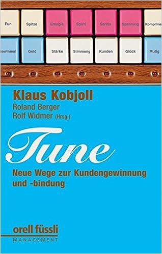 Cover des Buchs: TUNE: Neue Wege zu Kundengewinnung und -bindung