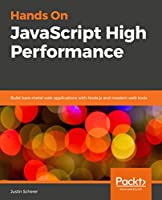 Hands On JavaScript High Performance Front Cover