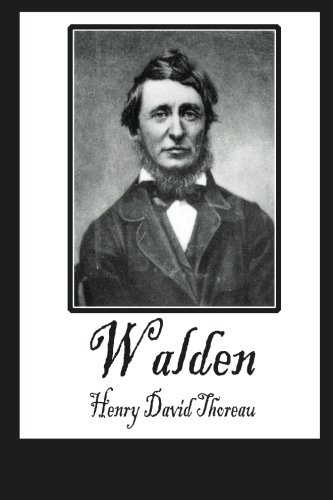 Walden: or Life in the Woods and On the Duty of Civil Disobedience