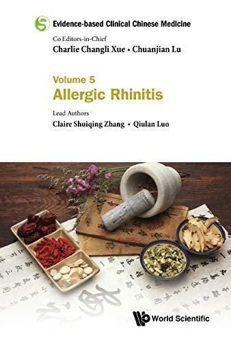 Evidence-based Clinical Chinese Medicine:Volume 5: Allergic Rhinitis