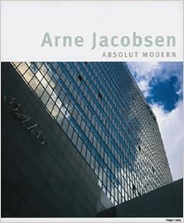 Arne Jacobsen Absolut Modern.