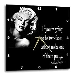 3dRose dpp_130254_3 If You are Going to Be Two-Faced Atleast Make One of Them Pretty Marilyn Monroe Quote Wall Clock, 15 by 15-Inch