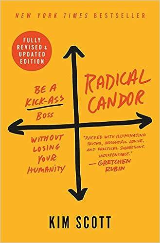 Radical Candor, 2nd Ed.