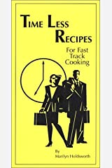 Time Less Recipes For Fast Track Cooking