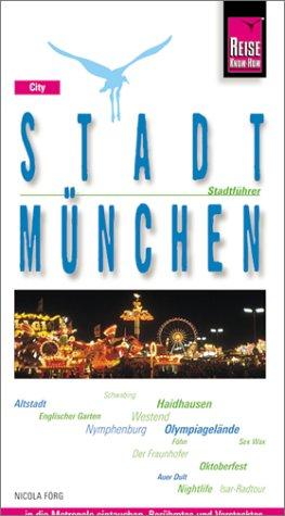 Stadt München. Stadtführer
