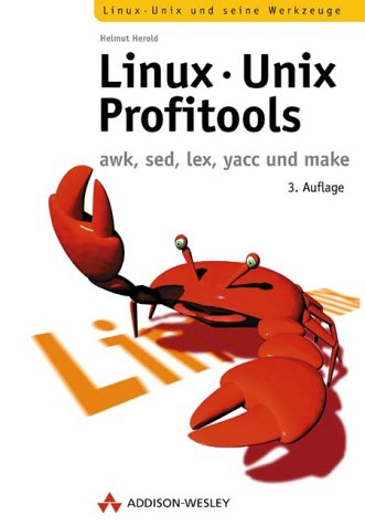 Linux-Unix-Profitools awk, sed, yacc und make (Open Source Library)