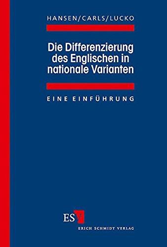 Die Differenzierung des Englischen in nationale Varianten: Eine Einführung