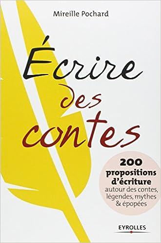 Souvent Amazon.fr - Ecrire des contes. 200 propositions d'écriture autour  UP16