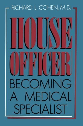 House Officer: Becoming a Medical Specialist