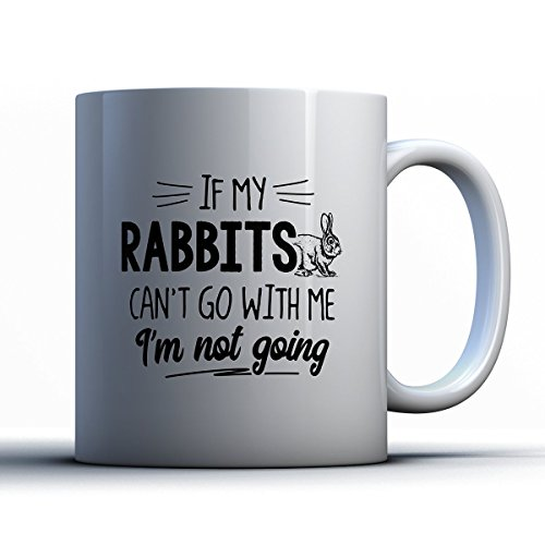 Roger Rabbit And Jessica Rabbit Costumes (Rabbits Coffee Mug - If My Rabbits Can't Go - Funny 11 oz White Ceramic Tea Cup - Cute Rabbits Lover Gifts with Rabbits Sayings)
