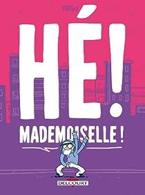 Hé ! Mademoiselle ! par Yatuu