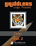 Griddlers Logic Puzzles: Color: Nonograms, Griddlers, Picross (Volume 2)