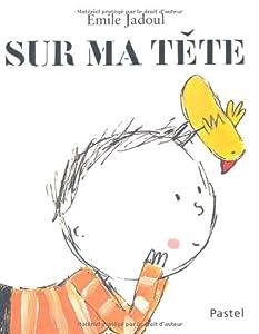 """Afficher """"Sur ma tête"""""""
