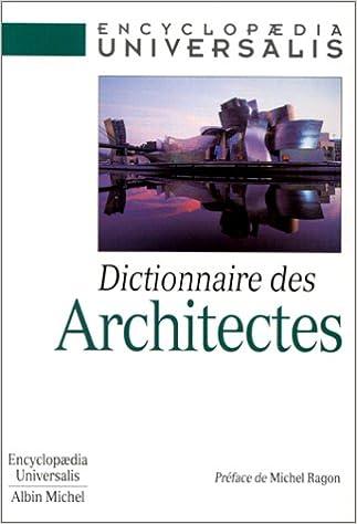 En ligne téléchargement gratuit Dictionnaire des architectes pdf epub