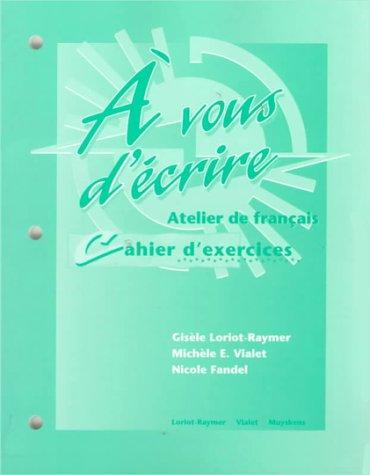 Workbook to accompany A vous d'ecrire: Atelier de francais