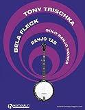 Solo Banjo Works, Bela Fleck, Tony Trischka, 0634061186