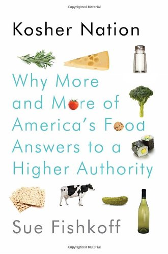 Image of Kosher Nation: Why More and More of America's Food Answers to a Higher Authority