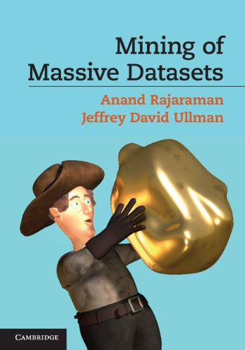 [PDF] Mining of Massive Datasets Free Download | Publisher : Cambridge University Press | Category : Computers & Internet | ISBN 10 : 1107015359 | ISBN 13 : 9781107015357