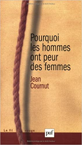 Lire un Pourquoi les hommes ont peur des femmes ? pdf, epub ebook