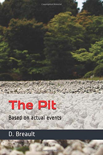 The Pit: Based on actual events for sale  Delivered anywhere in Canada