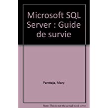 microsoft sql server: guide de survie